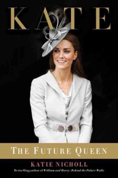 Kate : the Future Queen