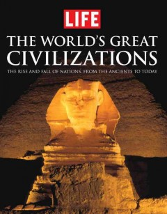 The World's Great Civilizations