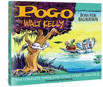 Pogo : the Complete Syndicated Comic Strips Volume 2 : Bona Fide Balderdash