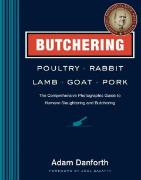 Butchering Poultry, Rabbit, Lamb, Goat, and Pork