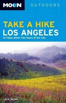 Moon Handbooks Take A Hike Los Angeles