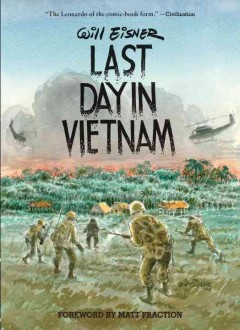 Last Day in Vietnam : A Memory