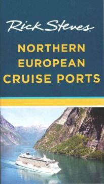 Rick Steves' Northern European Cruise Ports