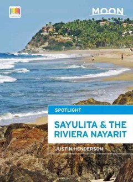 Moon Handbooks Sayulita & the Riviera Nayarit