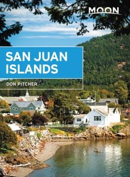Moon Handbooks San Juan Islands