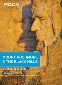 Mount Rushmore & the Black Hills