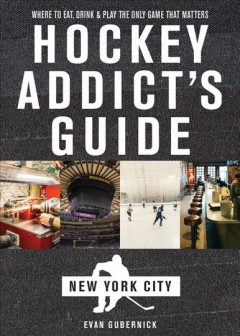 The Hockey Addict's Guide to New York City