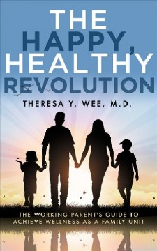 The Happy, Healthy Revolution