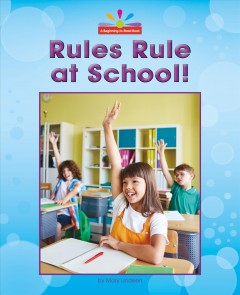 Rules Rule at School!