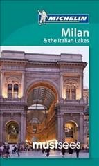 Michelin Must Sees Milan & the Italian Lakes