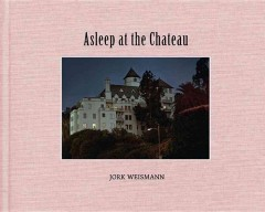 Asleep at the Chateau