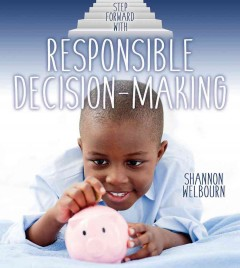 Step Forward With Responsible Decision-making