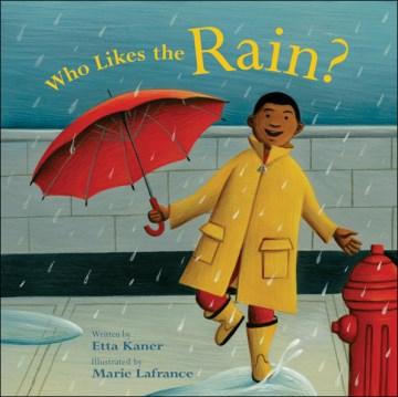 Who Likes the Rain?