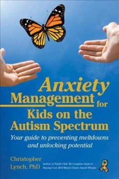 Anxiety Management Workbook for Kids on the Autism Spectrum