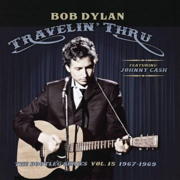 Travelin' Thru, 1967-1969