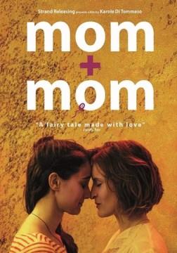 Mom + mom