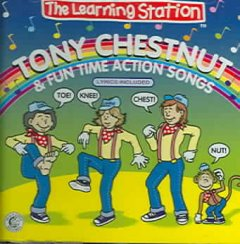 Tony Chestnut & Fun Time Action Songs (CD)