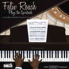 Felix Roach plays the spirituals on the Bösendorfer Imperial Concert Grand