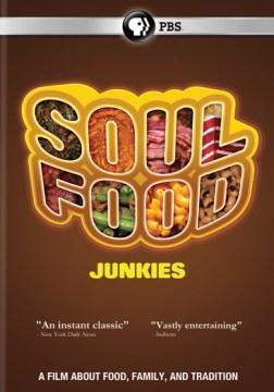Soul Food Junkies Book Cover