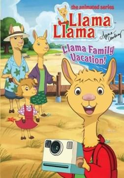Llama Family Vacation