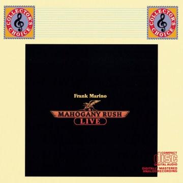 Frank Marino & Mahogany Rush- Live