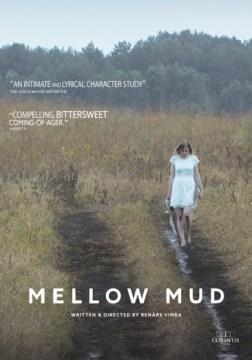 Mellow mud