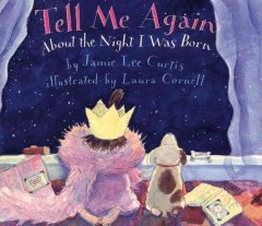 Tell Me Again About the Night I Was Born Book Cover