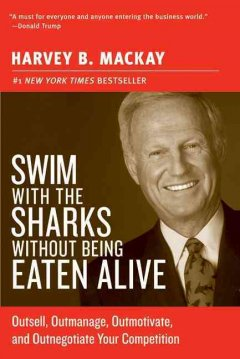 Swim With the Sharks Without Being Eaten Alive Book Cover