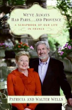 We've Always Had Paris-- and Provence