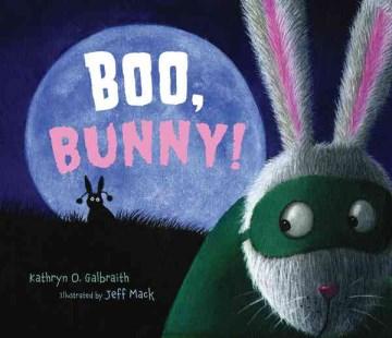 Boo, Bunny! Book Cover