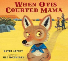 When Otis Courted Mama Book Cover