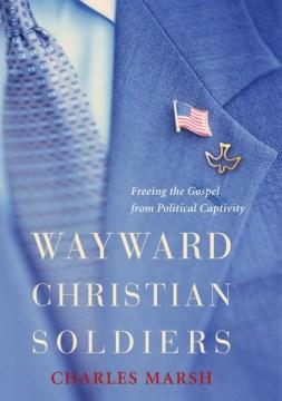 Wayward Christian Soldiers