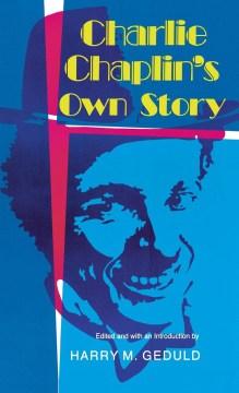 Charlie Chaplin's Own Story