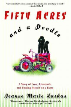 Fifty Acres and A Poodle