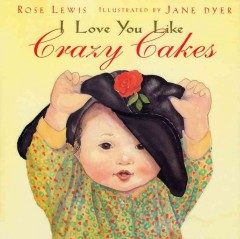 I Love You Like Crazy Cakes Book Cover