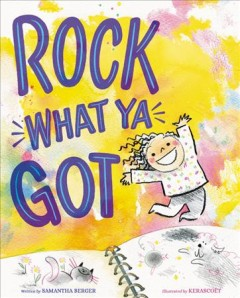 Rock What Ya Got Book Cover
