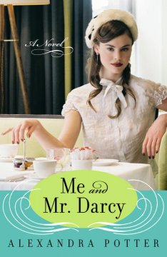 Me and Mr. Darcy