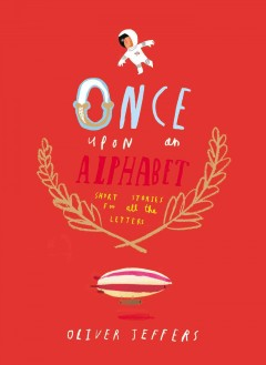 Once Upon An Alphabet Book Cover