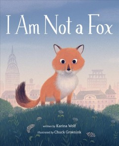 I Am Not A Fox Book Cover