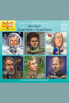 Who Was: Six Scientists and Inventors