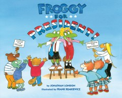 Froggy for President! Book Cover