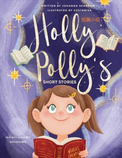 Holly Polly's Short Stories/ ????