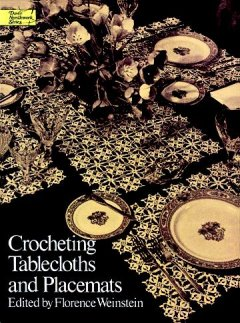 Crocheting Tablecloths And Placemats