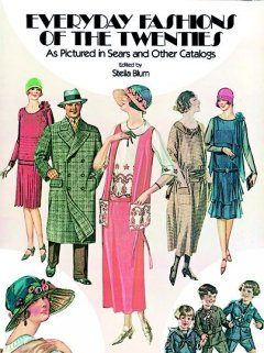 Everyday Fashions Of The Twenties As Pictured In Sears