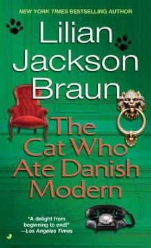 The Cat Who Ate Danish Modern