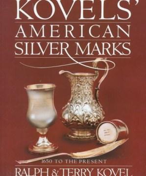 Kovel's American Silver Marks