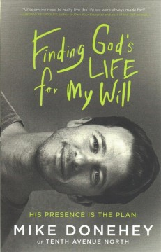 Finding God's Life for My Will