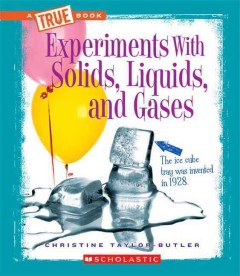 Experiments With Solids, Liquids, and Gases Book Cover