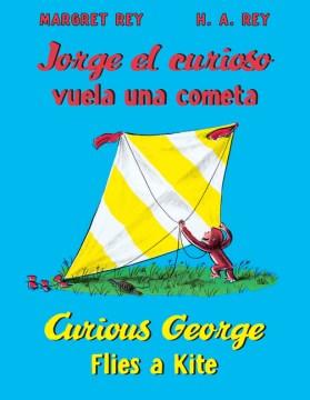Jorge El Curioso Vuela Una Cometa