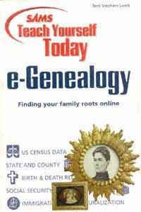 Sams Teach Yourself Today E-genealogy